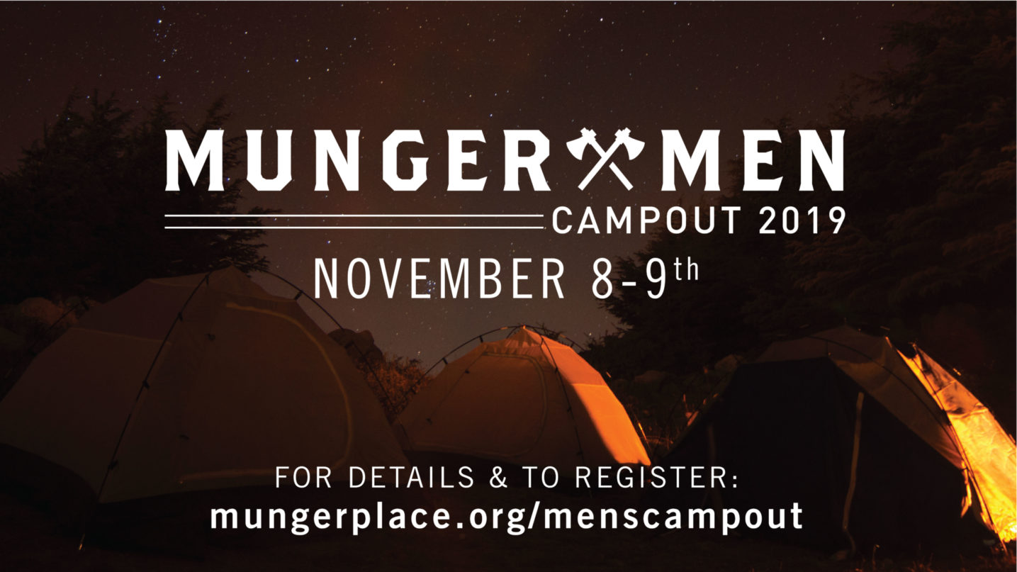 Munger Men's Campout