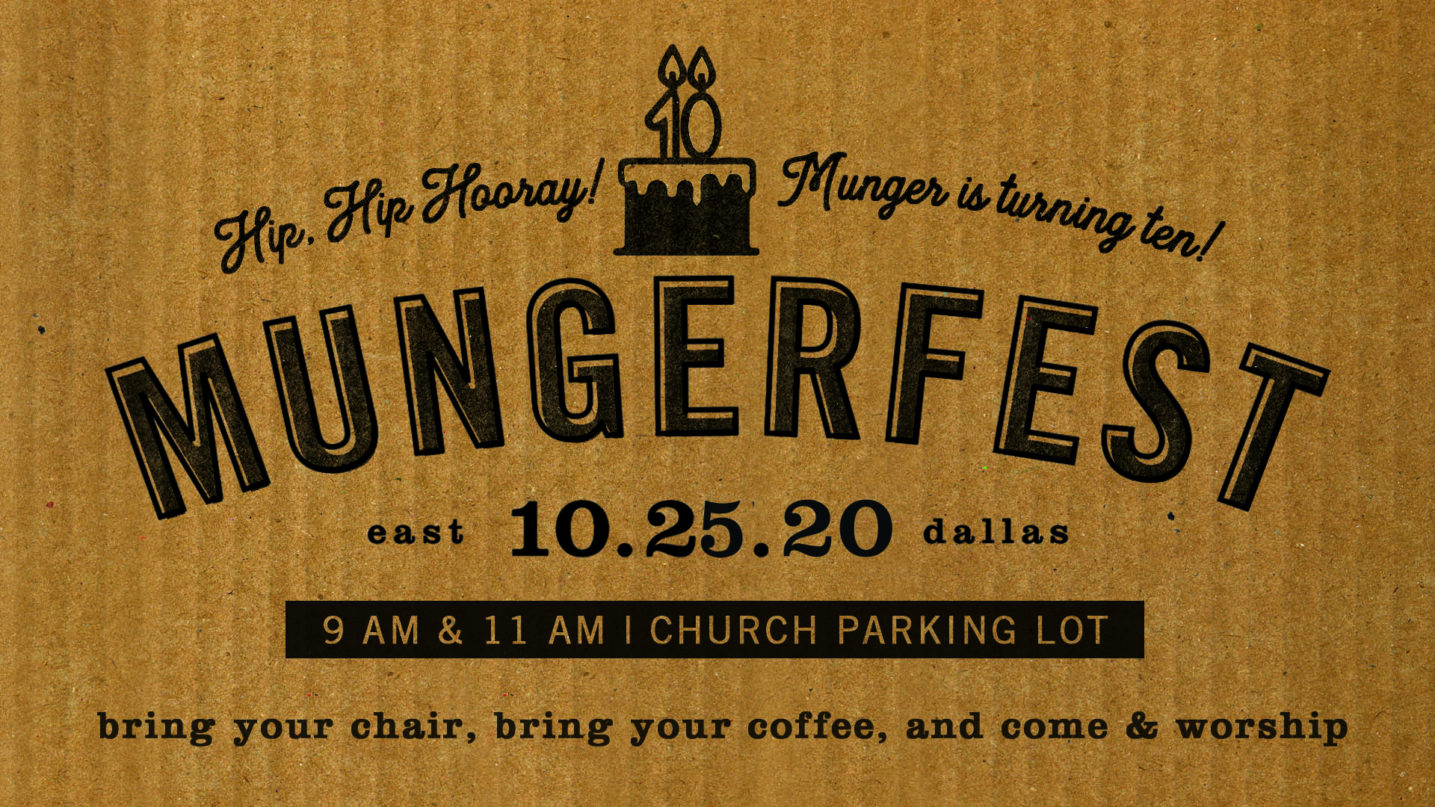 Mungerfest | Our 10th Birthday!!
