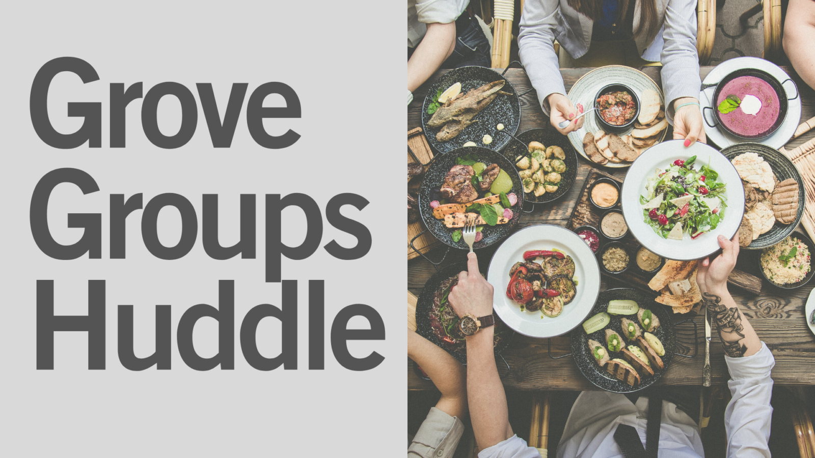 Grove Groups Huddle