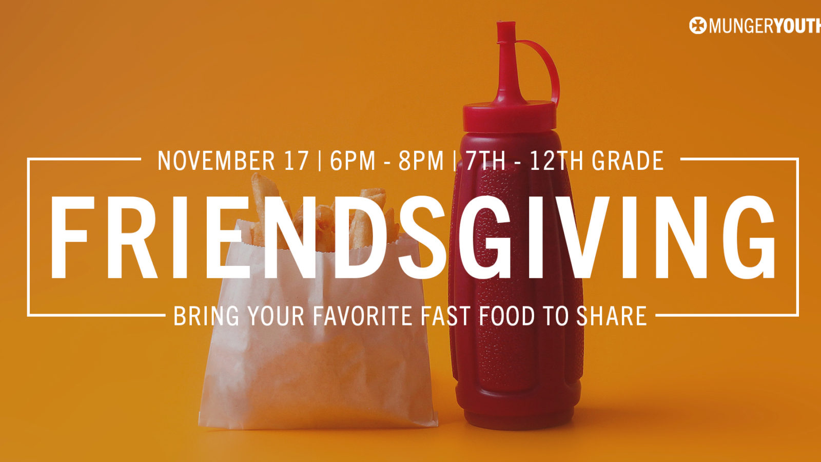 YOUTH: Fast Food Friendsgiving