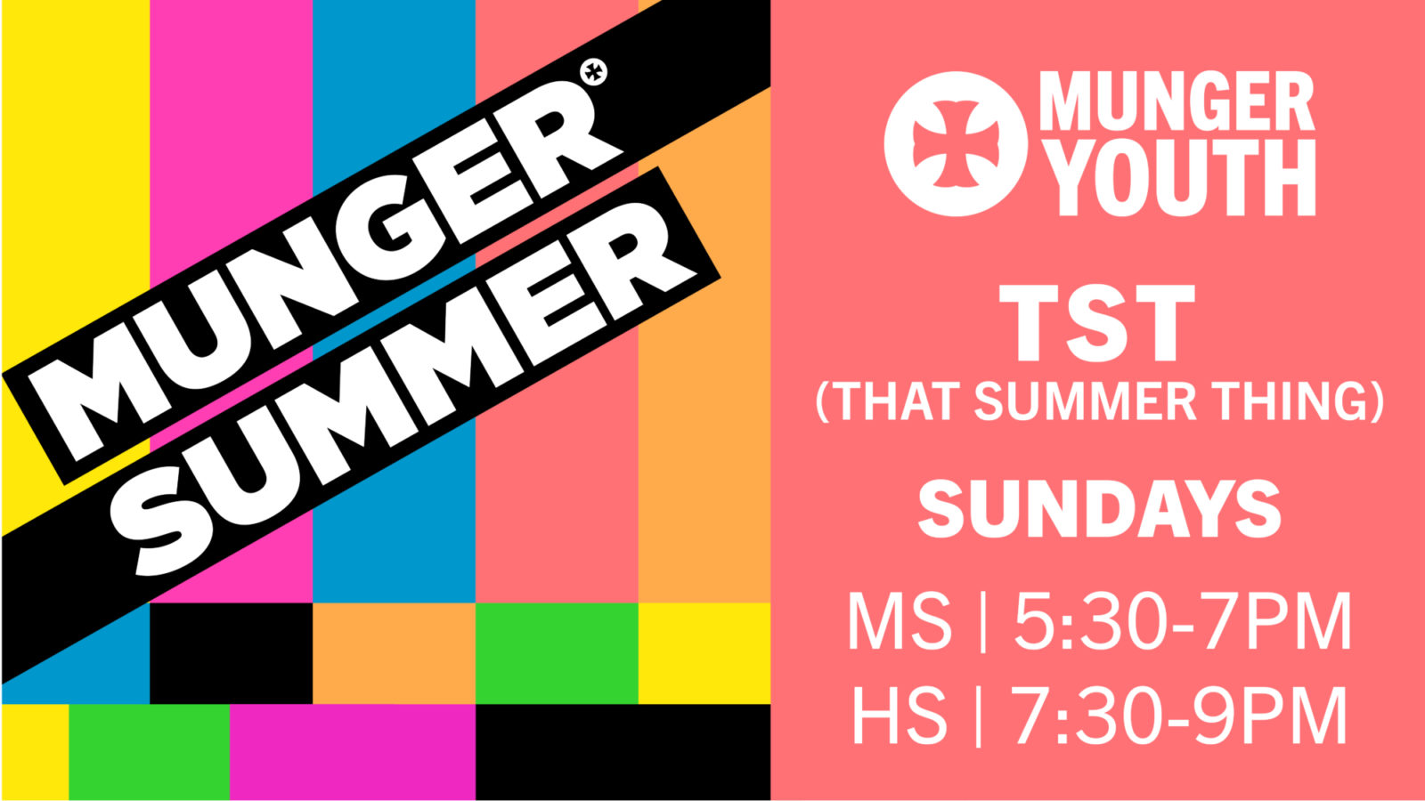 Munger Youth: TST (That Summer Thing)