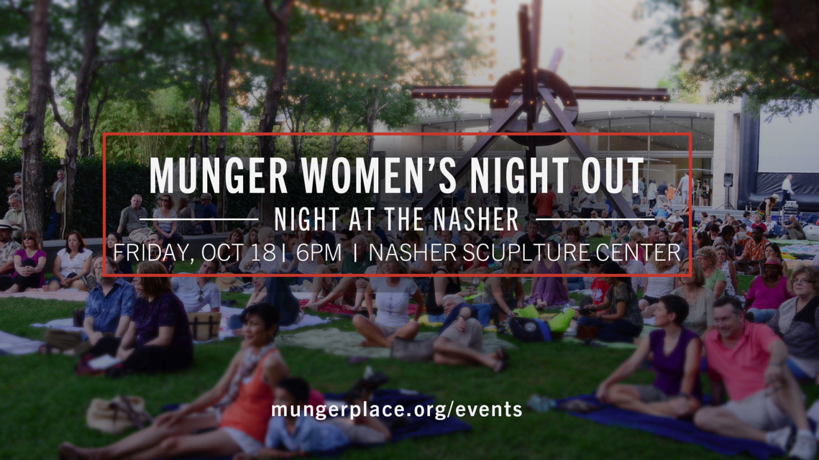 Munger Women's Night Out @ The Nasher