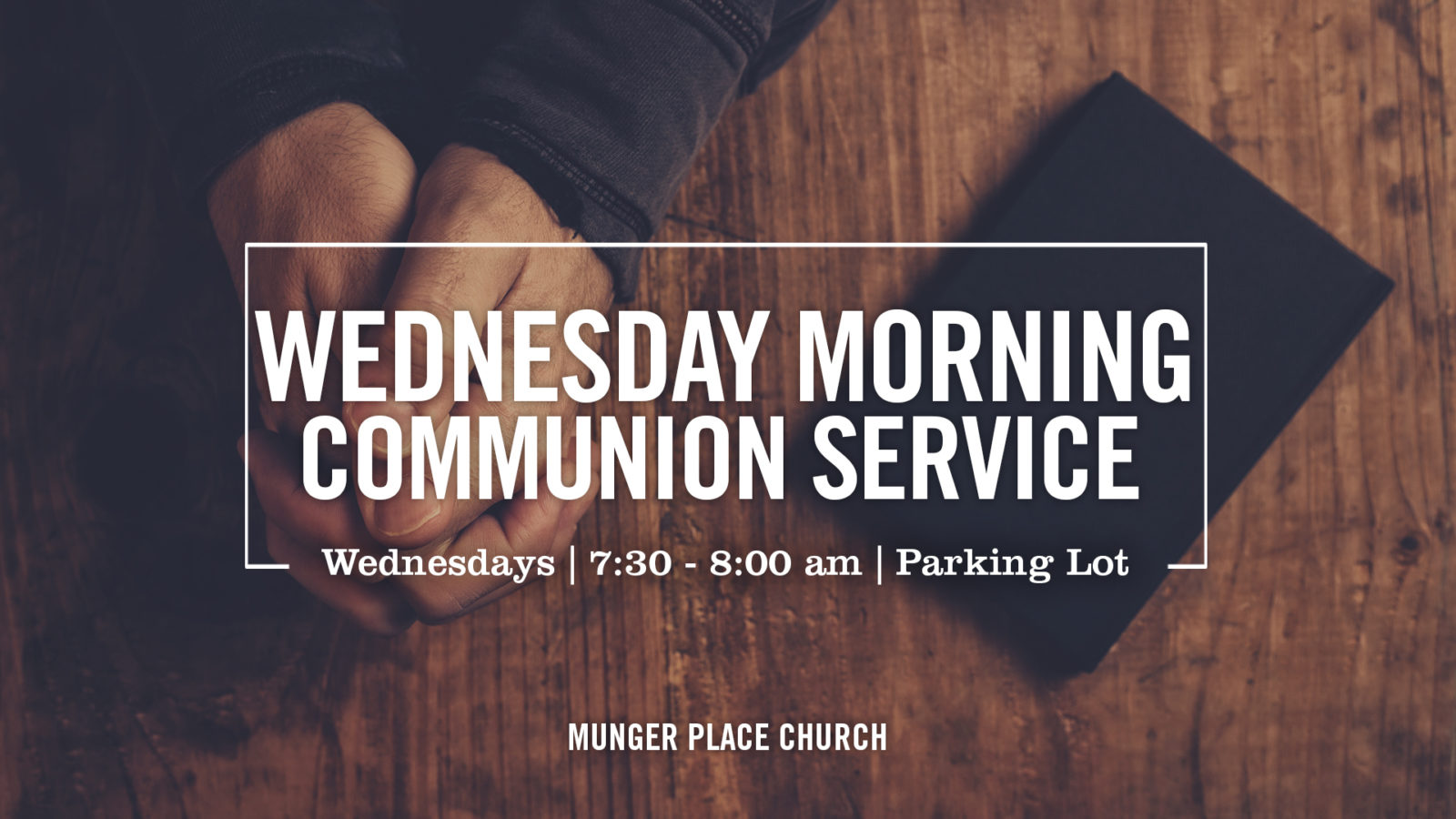 Wednesday Morning Communion Service