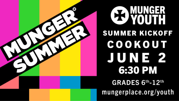 Munger Summer Youth Kick-off &  Cookout