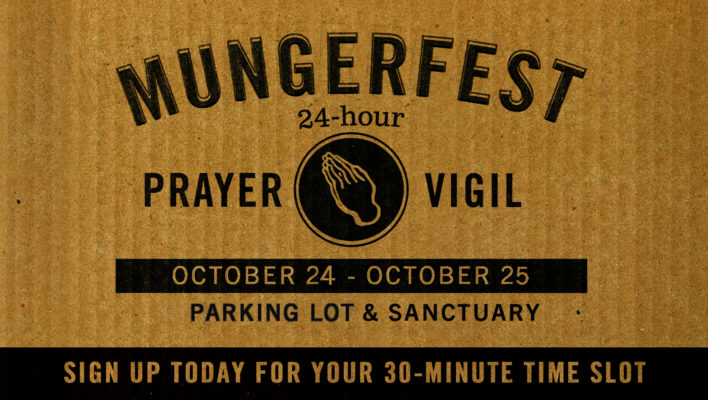 Mungerfest 24-Hour Prayer Vigil
