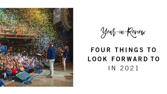 Four things to look forward to in 2021