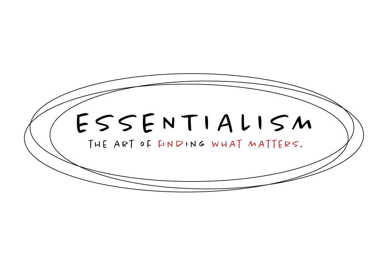 Essentialism: The Art of Finding What Matters