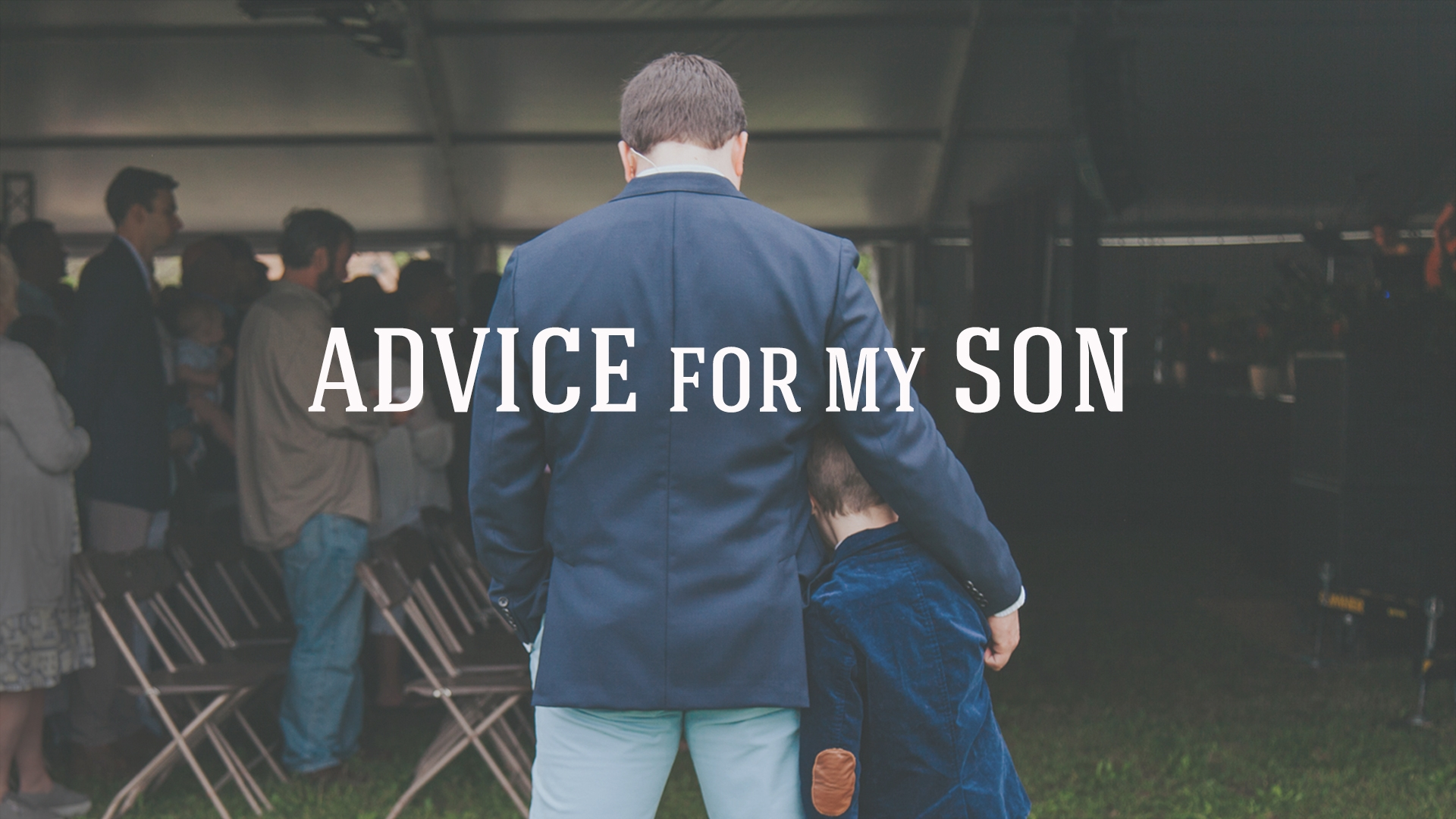 Advice for My Son